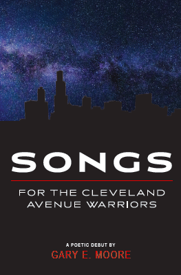 songs for the cleveland avenue warriors gary e moore